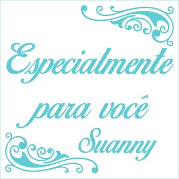 Especialmente para você - Suanny