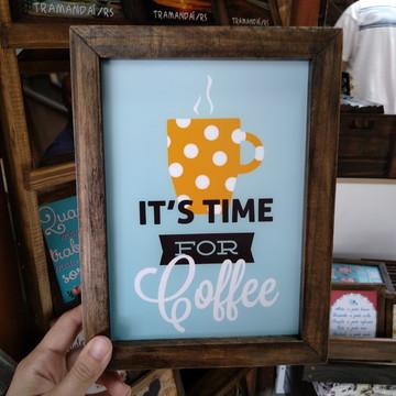 Quadro decorativo 18x24 cm É hora do café
