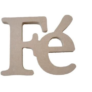 Palavra Decorativa Fé - Medida: 15,6 cm x 13,5cm x 15mm