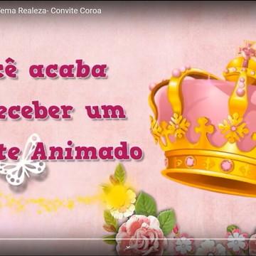 CONVITE ANIMADO REALEZA - CONVITE ANIMADO COROA