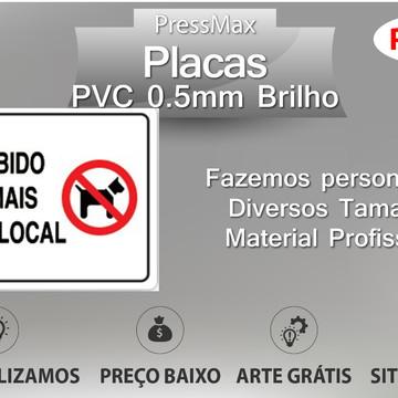 Placa Proibido Animais neste Local PVC