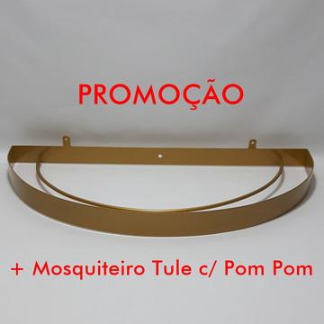 Dossel Arco Meia Lua Dourado + Mosquiteiro Tule c/Pom Pom