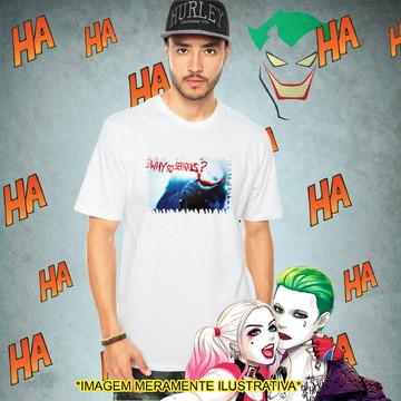 Camiseta Coringa Why so serious? Batman