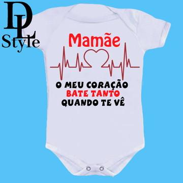 Body personalizados bebê Mamãe o meu coração Bate tanto