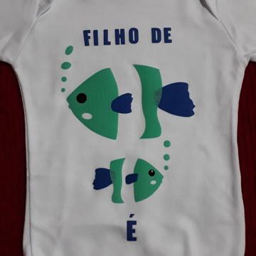 Body Personalizado Filho de peixe, Peixinho é
