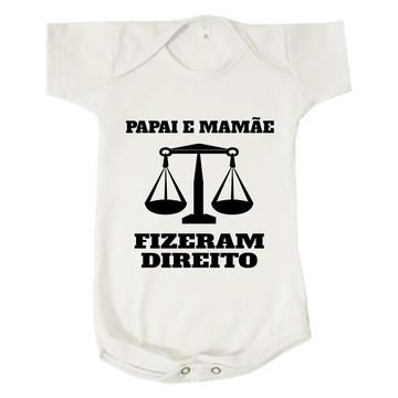 Body Bebê Infantil Papai e Mamãe Fizeram Direito