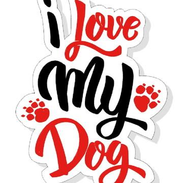 Placa Recortada MDF I Love My Dog Animais Cachorros PET