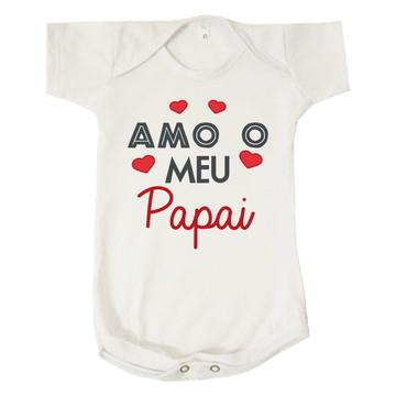 Body Infantil Bebê Amo o Meu Papai