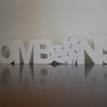 DESIGN EM MDF BOMBONS