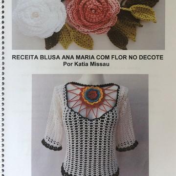 Receita blusa Ana Maria- flor decote PDF