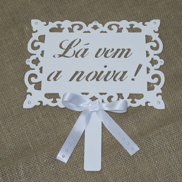 "Placa ""Lá vem a noiva"""