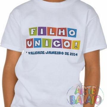 Camiseta Filho Único / Irmão mais Velho
