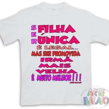 Camiseta Promovida!! Irmã mais Velha