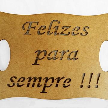 Placa Felizes para sempre
