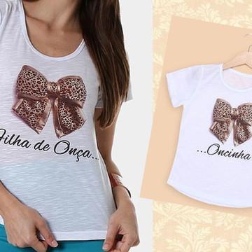 Camisetas Filha de Onça, Oncinha é..