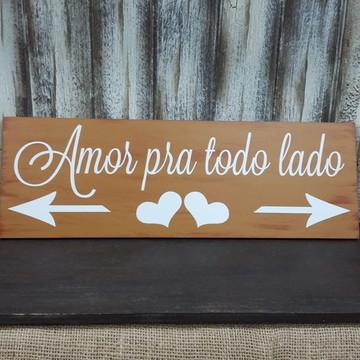 Placa Indicativa Casamento - Amor
