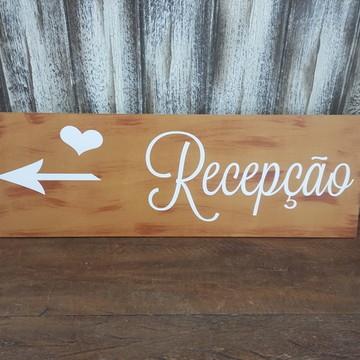 Placa Indicativa Casamento - Recepção