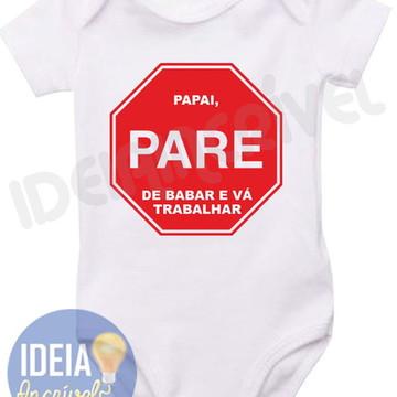Body Infantil - Papai Pare!