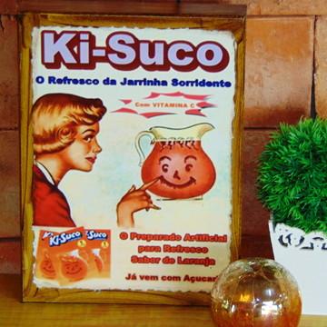 Quadro Vintage - Ki -Suco
