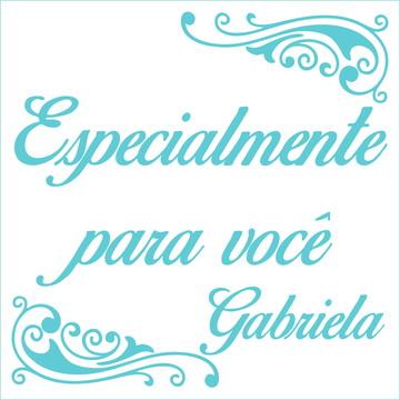 Especialmente para você - Gabriela
