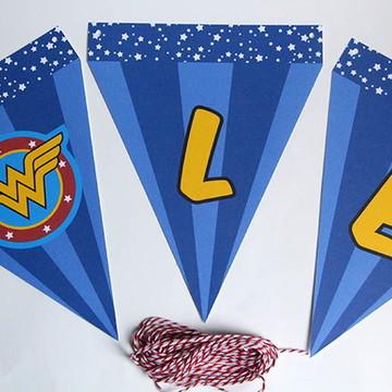 Bandeirolas Mulher Maravilha Super Homem