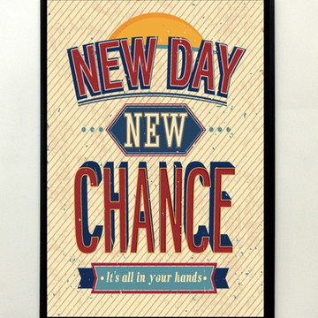 Quadro frase New Day New Chance