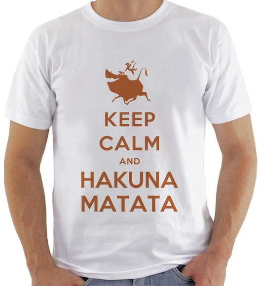 Camiseta Keep Calm And Hakuna Matata