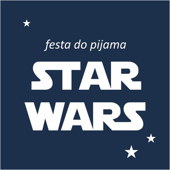 festa do pijama Star Wars