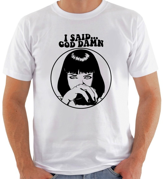 Camiseta Pulp Fiction #2 I Said God Damn