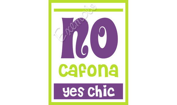 ~ Plaquinha No Cafona / Yes Chic ~