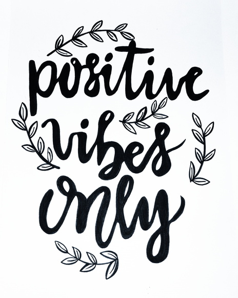 Only Positive Vibes For Everyone Find More Positive: Quadro Positive Vibes Only No Elo7