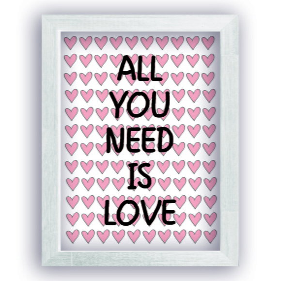 Quadro All You Need Is Love 30x40 cm