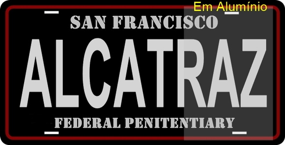 #Placa Decorativa de Carros Alcatraz