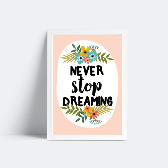Quadro Never Stop Dreaming - 20x30
