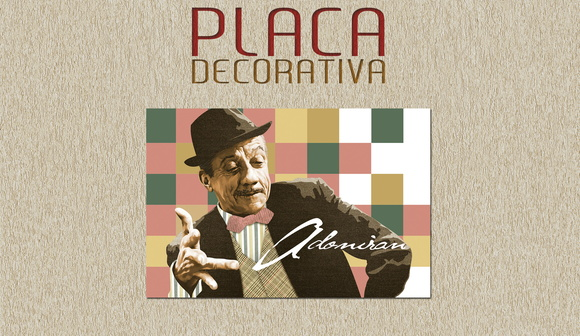 PLACA DECORATIVA - ADONIRAN BARBOSA 02