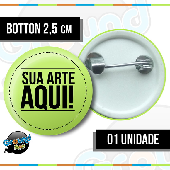 01 Botton 2,5 Personalizado - Buton