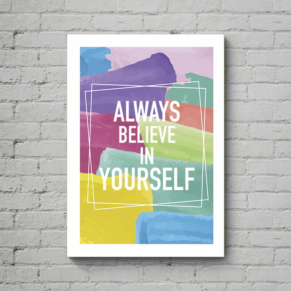 Quadro Poster Mdf Belive in Yourself