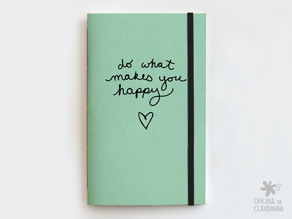Caderno Brochura Do what makes you happy