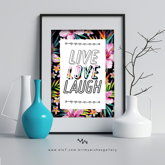 PÔSTER DIGITAL - live love laugh