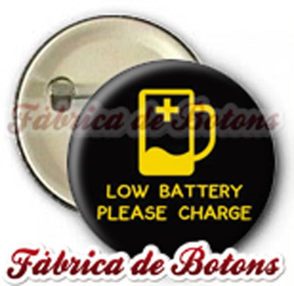 BOTON 2,5cm LOW BATTERY PLEASE CHARGE