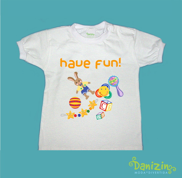T-Shirt Bebê e Infantil HAVE FUN!