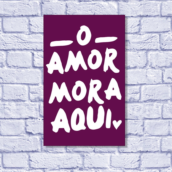 Placa Decorativa - O amor mora aqui!