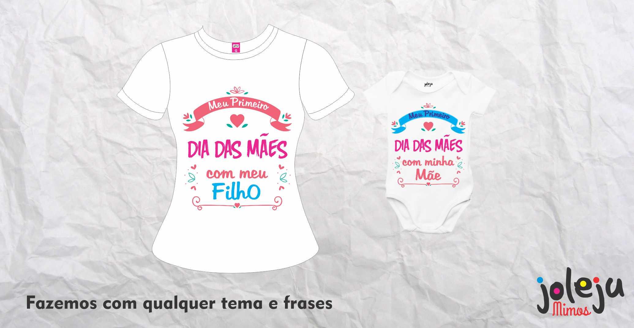 Kit Camiseta Primeiro Dia Das Mães