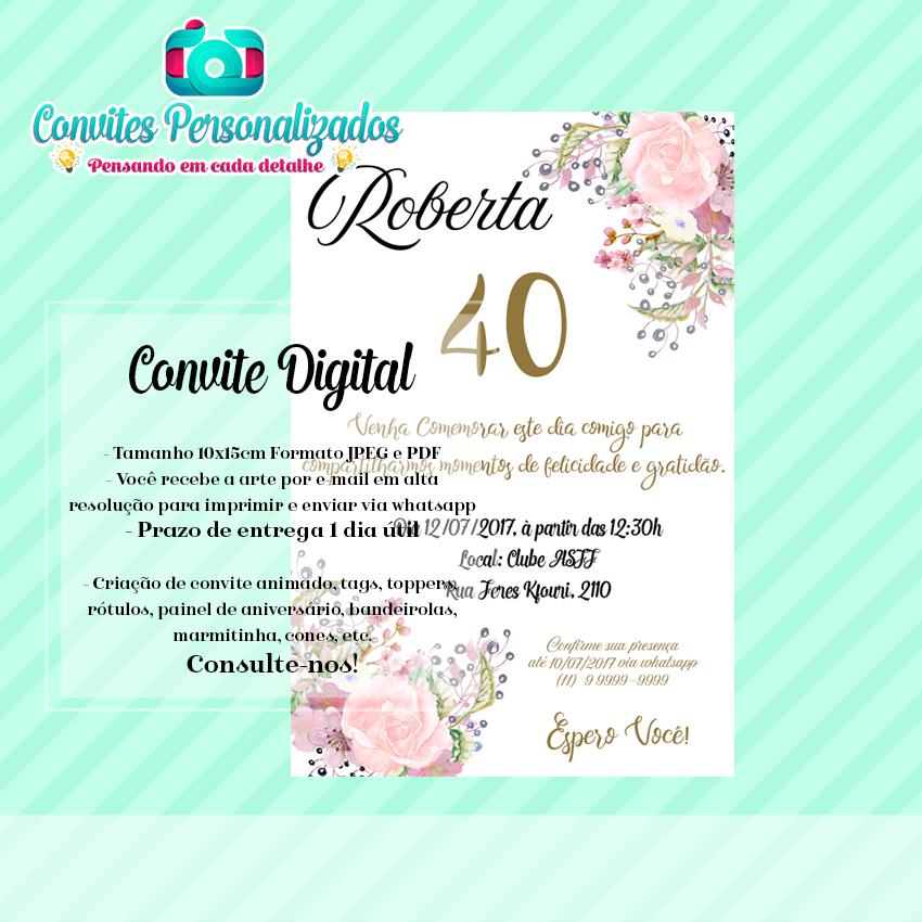 Convite 40 Anos Floral Feminino Digital No Elo7 Agência Dfdesign