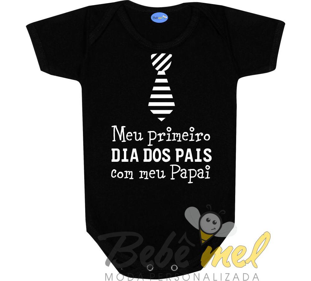 Body Primeiro Dia Dos Pais Menino No Elo7 Loja Bebê Mel 9ca2ac