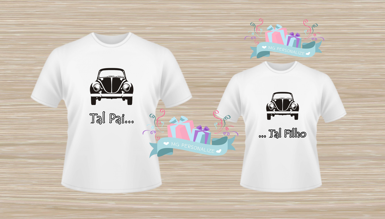 87bfdb7c9 Camiseta Personalizada Fusca Tal Pai Tal Filho Tal Mae