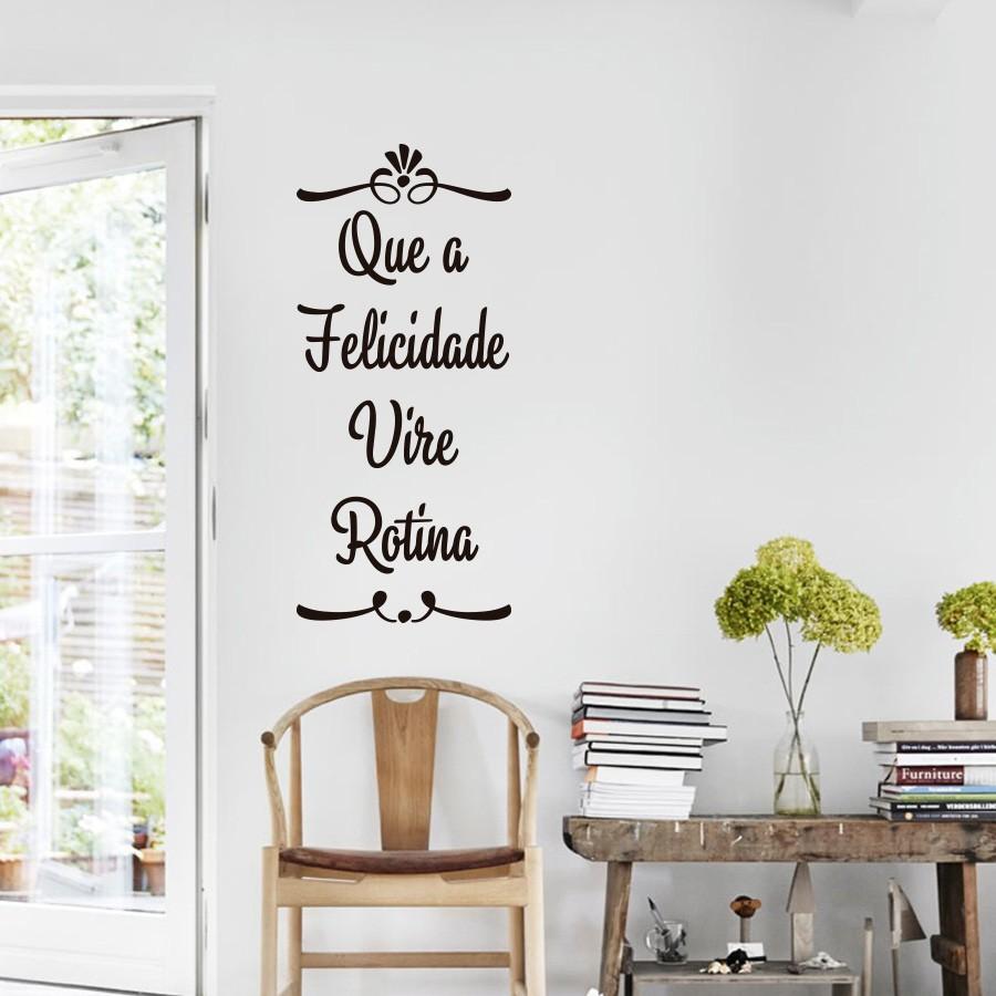 Adesivo Que A Felicidade Vire Rotina No Elo7 Adesivos Sempre Viva  -> Adesivos Decorativos Para Sala De Jantar