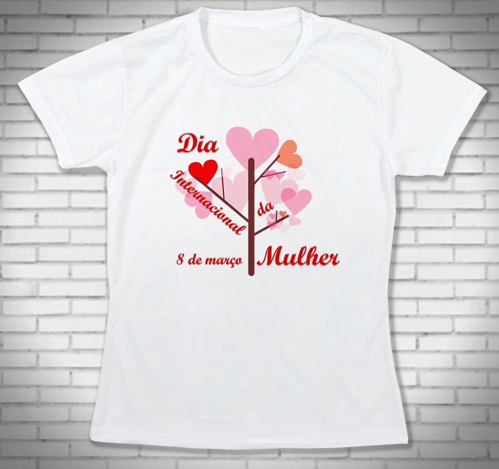 Camiseta Feminina Personalizada Dia Internacional de Mulher no Elo7 ... a24bc104436