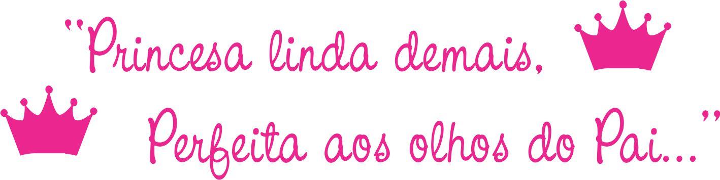 Frase Princesa Linda Demais No Elo7 Adesivos Sr Adesivos