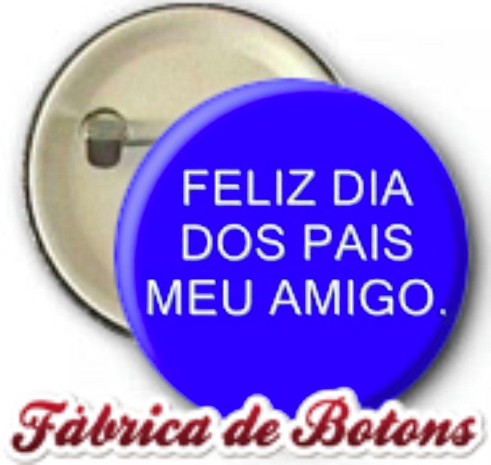 Botons 25cm Feliz Dia Dos Pais No Elo7 Fábrica De Botons C5f8ec